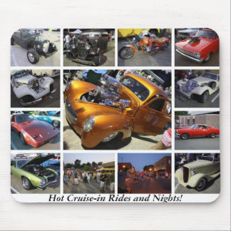 Hot Cruise-in Rides and Nights! Mouse Pad