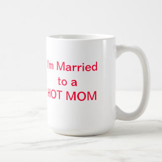 HOT DADs are not afraid to show their love! Classic White Coffee Mug