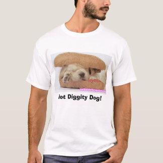 Hot Diggity Dog! T-Shirt