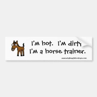 Hot & Dirty Horse Trainer Bumper Sticker