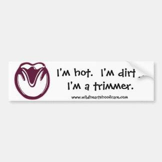 Hot & Dirty Trimmer Bumper Sticker Car Bumper Sticker