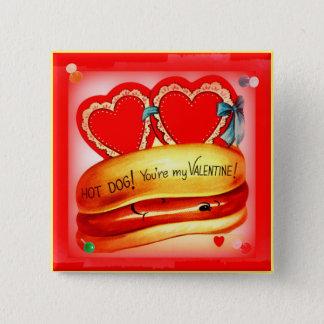 Hot Dog! You're My Valentine! Retro Button