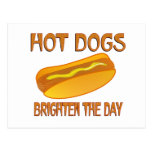 Hot Dogs Brighten the Day Post Card
