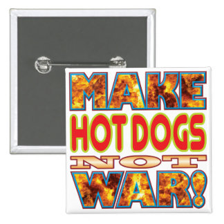 Hot Dogs Make X 2 Inch Square Button