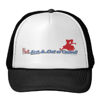 Hot Fast and Out of Control Sledder Trucker Hat