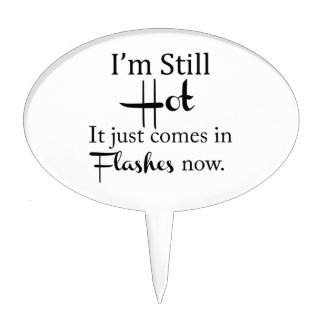Hot Flashes Cake Topper