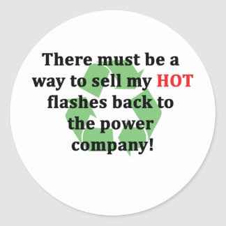 Hot Flashes for Sale Classic Round Sticker