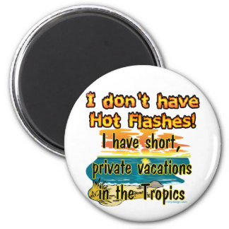 Hot Flashes? Magnet