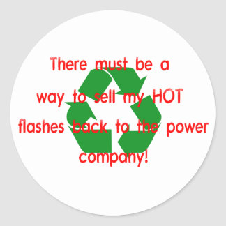 Hot Flashes...Power Co. Classic Round Sticker