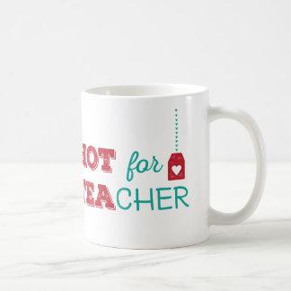 HOT for TEAcher Coffee Mug