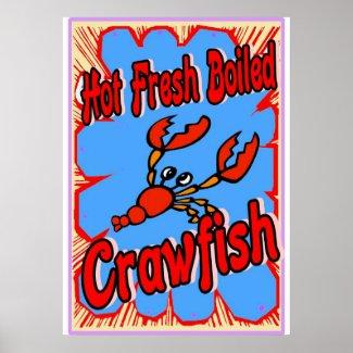 Hot Fresh Boiled Crawfish Sign print