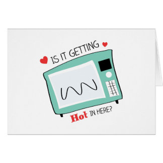 Hot In Here Greeting Card