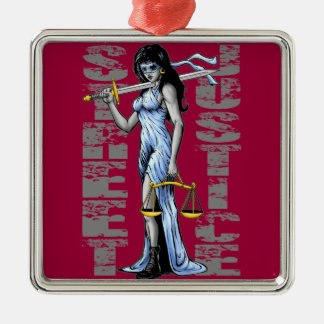 Hot Lady Justice by Street Justice Metal Ornament
