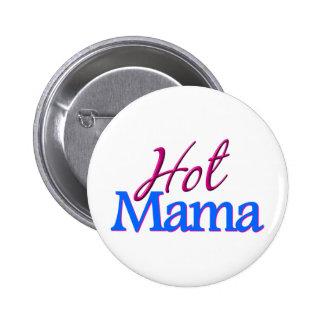 Hot Mama Button