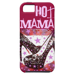 Hot Mama Purple Pink High Heels Mothers Day Gifts iPhone 5 Covers