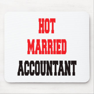 Hot Married Accountant Mouse Pad