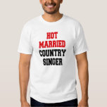 Hot Married Country Singer Tee Shirt