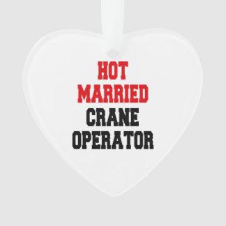 Hot Married Crane Operator Ornament