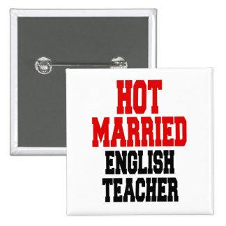 Hot Married English Teacher Pinback Button