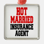 Hot Married Insurance Agent Metal Ornament