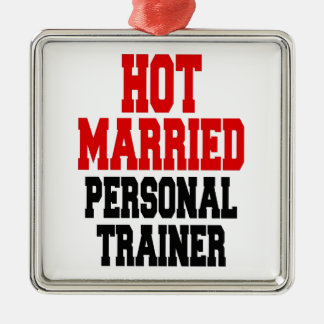 Hot Married Personal Trainer Square Metal Christmas Ornament