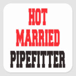 Hot Married Pipefitter Square Stickers