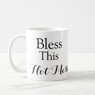 Hot Mess Coffee Mug