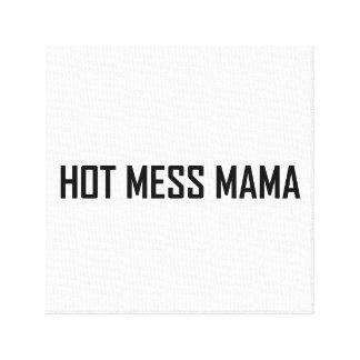 Hot Mess Mama Canvas Print