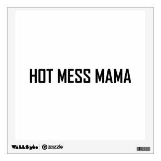 Hot Mess Mama Wall Sticker
