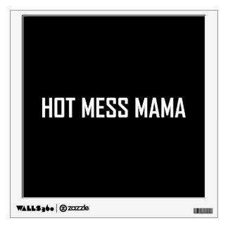 Hot Mess Mama White Wall Decal