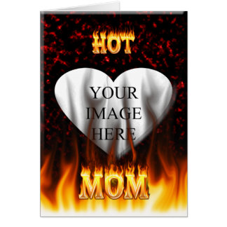 Hot mom fire and red marble heart. card