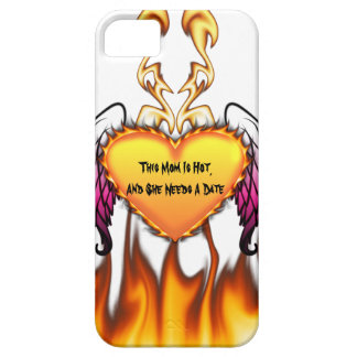 Hot Mom Needs A Date iPhone 5 Cover