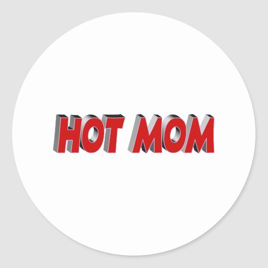 Hot Mom (Red) Classic Round Sticker