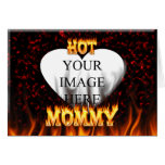 Hot Mommy fire and red marble heart Cards