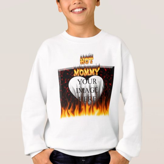 Hot Mommy fire and red marble heart Sweatshirt