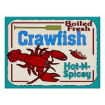 Hot N Spicy Boiled Crawfish Sign Poster