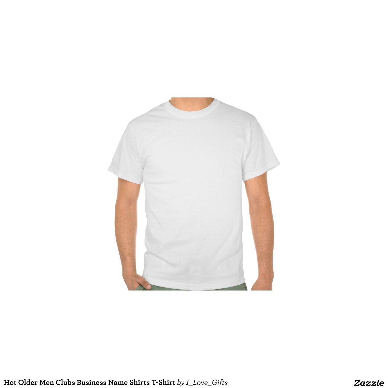 Hot older men clubs business name shirts t shirt tee for T shirt business name ideas