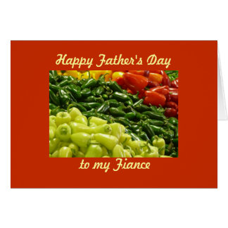 Hot Peppers Happy Father's Day to My Fiance Card