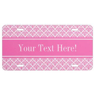 Hot Pink 2 Wht Damask #3 Hot Pink Name Monogram License Plate