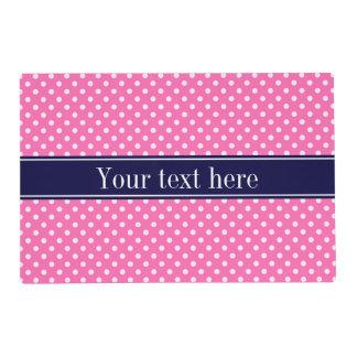 Hot Pink #2 Wht Polka Dots Navy Blue Name Monogram Placemat