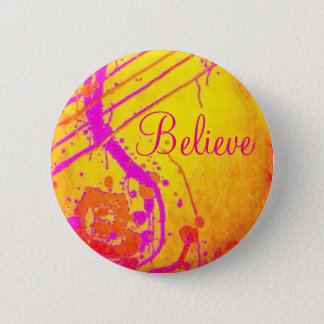 Hot pink abstract, Believe badge. Button