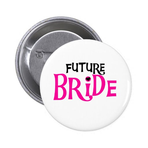 Hot Pink and Black Future Bride Button