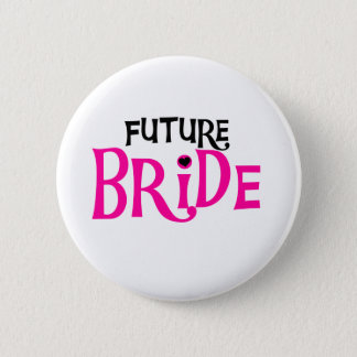 Hot Pink and Black Future Bride Pinback Button