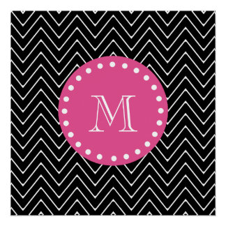 Hot Pink, Black and White Chevron | Your Monogram Perfect Poster