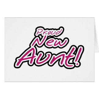 Hot Pink/Black Text Proud New Aunt Card