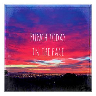 """Hot pink & blue sunrise """"punch"""" quote photo poster"""