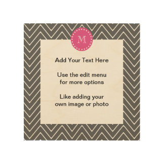 Hot Pink, Charcoal Gray Chevron | Your Monogram Wood Print