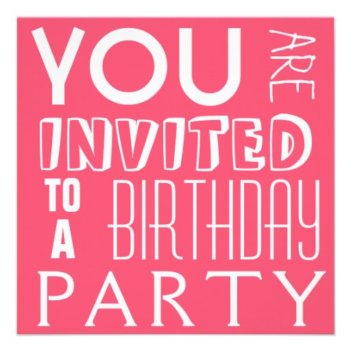 Hot Pink Cute Fun Teen Typography Birthday Party Invitation