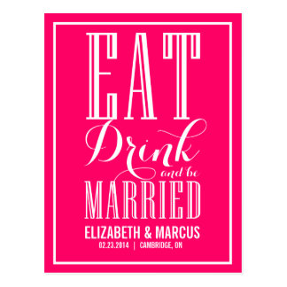 Hot Pink Eat Drink Married Save the Date Postcard