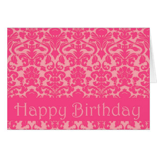 Hot Pink Floral Damask Happy Birthday Card